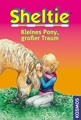 Sheltie, Kleines Pony, großer Traum: Dreifachband