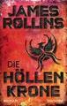 Die Höllenkrone: Roman (SIGMA Force, Band 13)