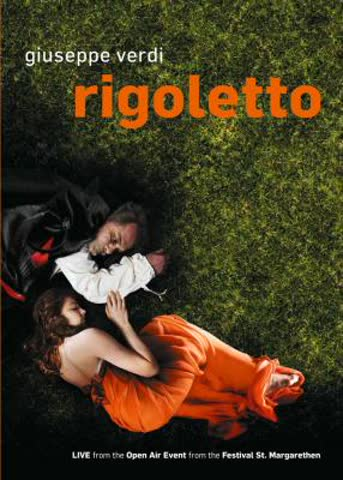 Giuseppe Verdi - Rigoletto (Live from the Open Air Event from the Festival St.Margarethen)