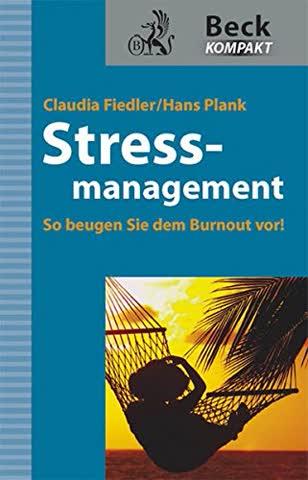 Stressmanagement: So beugen Sie dem Burnout vor!