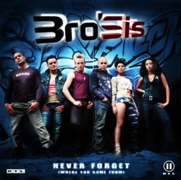 Bro'Sis - Never Forget (Where You Come From)