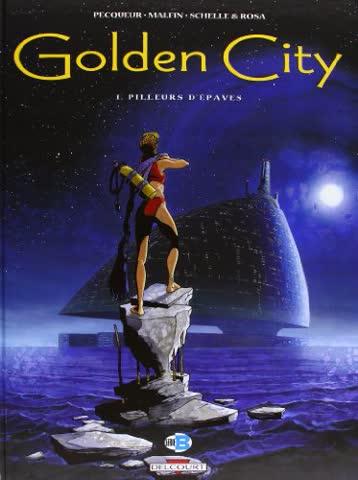 golden-city-t01-pilleurs-d-epaves
