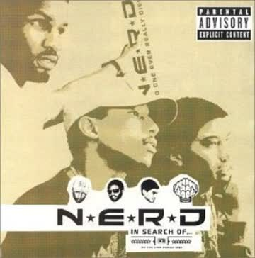 N.E.R.d. - In Search of...(New Version)
