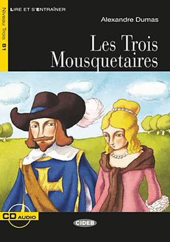 Les Trois Mousquetaires (1CD audio)