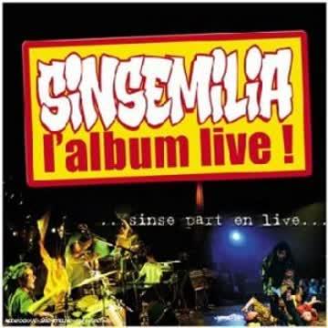 Sinsemilia - Sinse Part en Live