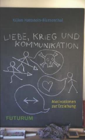 Liebe, Krieg und Kommunikation