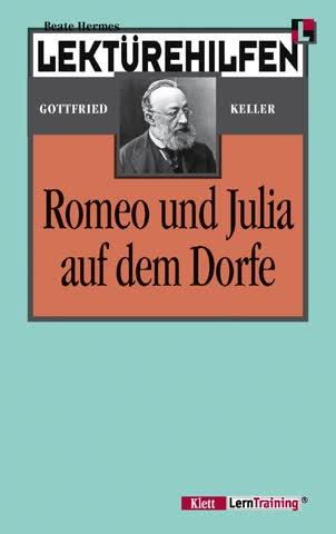 """Lektürehilfen Gottfried Keller """"Romeo und Julia auf dem Dorf"""