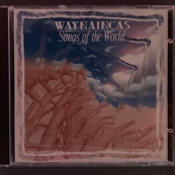 WAYNAINCAS - Songs of the World
