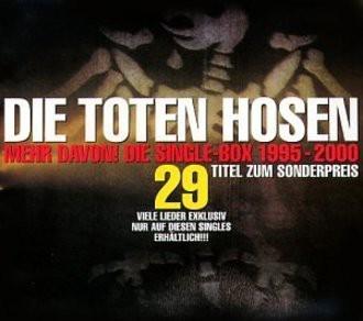 Die Toten Hosen - Mehr Davon! Die Single-Box 1995-2000 (8 maxi-cd's)