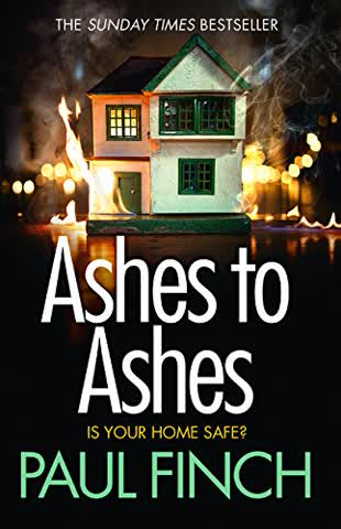Ashes to Ashes: An Unputdownable Thriller from the Sunday Times Bestseller (Detective Mark Heckenburg, Band 6)