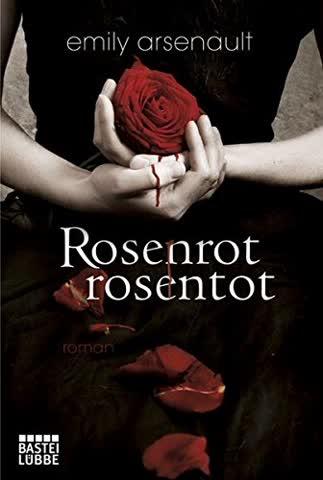 Rosenrot, rosentot: Roman (Allgemeine Reihe. Bastei Lübbe Taschenbücher)