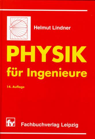Physik für Ingenieure: 14. Auflage