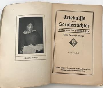 Erlebnisse einer Serviertochter, Annelise Rüegg, 1920