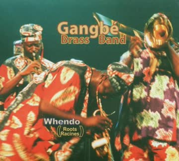Gangbe Brass Band - Whendo