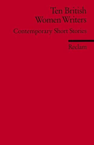 Ten British Women Writers: Contemporary Short Stories