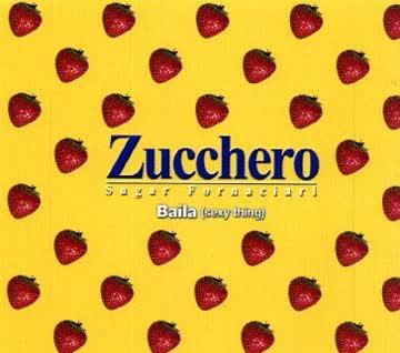 Zucchero - Baila [Sexy Thing] 4 Trx