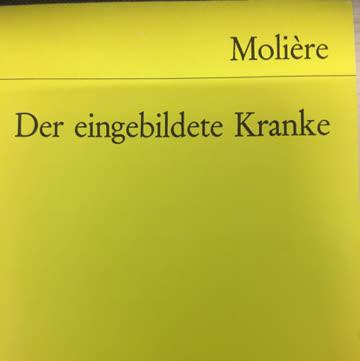 Molière: Der eingebildete Kranke