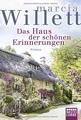 Das Haus der schönen Erinnerungen: Roman