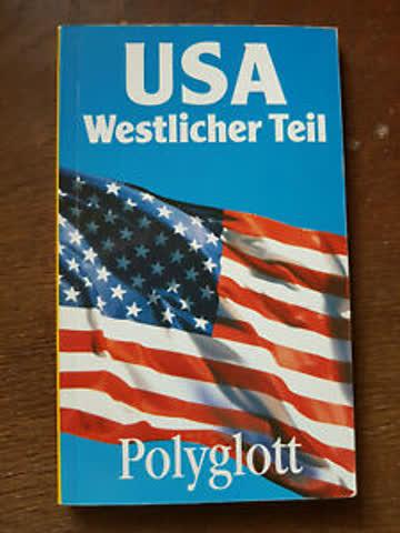 USA, westlicher Teil. Polyglott Reiseführer