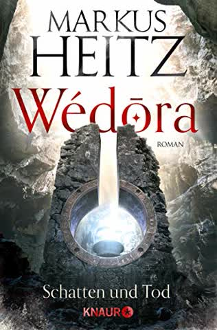 Wédora - Schatten und Tod: Roman (Die Sandmeer-Chroniken, Band 2)