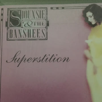 Siouxsie and the Banshees: Superstition