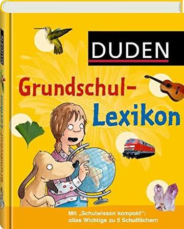 Duden - Grundschullexikon (Duden Kinder- und Jugendlexika)