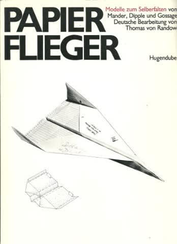 Das große internationale Papierfliegerbuch