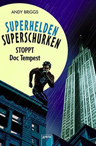 Superhelden, Superschurken - Stoppt Doc Tempest