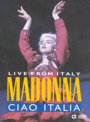 Madonna - Ciao Italia / Live from Italy
