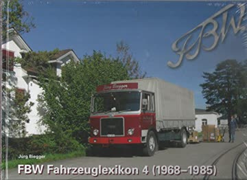 FBW-Fahrzeuglexikon; Band 4 (1968 - 1985)