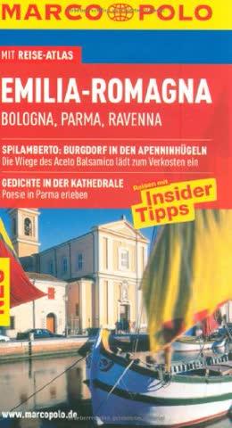 Emilia Romagna: Bologna, Rimini, Ravenna. Reisen mit Insider-Tipps. Mit Reiseatlas