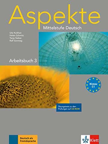 Aspekte 3 (C1): Mittelstufe Deutsch. Arbeitsbuch und Übungstests auf CD-ROM