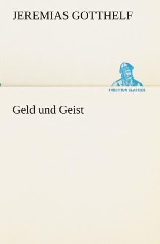 Geld und Geist (TREDITION CLASSICS)