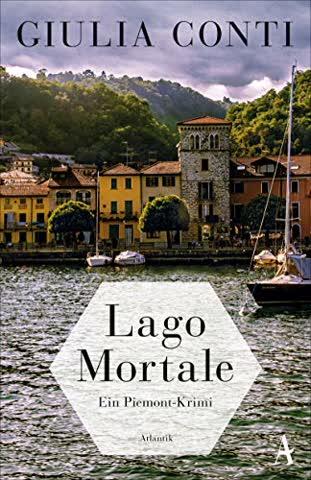 Lago Mortale: Ein Piemont-Krimi (Simon Strasser ermittelt, Band 1)