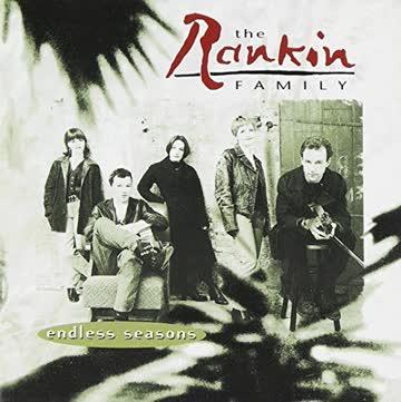Rankin Family - Endless Seasons