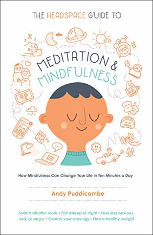 PUDDICOMBE, A: HEADSPACE GUIDE TO MEDITATION