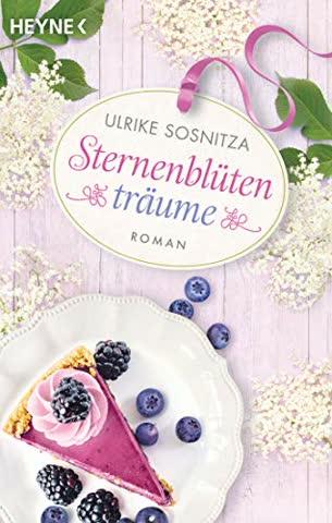 Sternenblütenträume: Roman