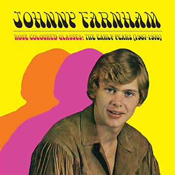 Johnny Farnham - Rose Coloured Glasses (the Early Years 1967-1970)