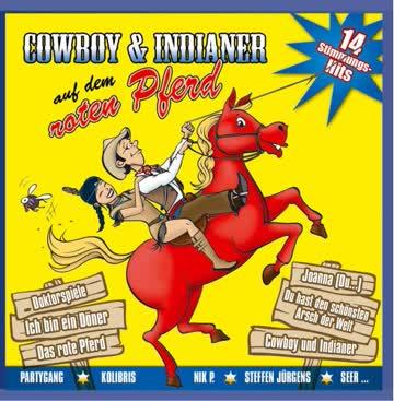 Diverse Interpreten - Cowboy und Indianer auf dem roten Pferd- 16 Stimmungshits