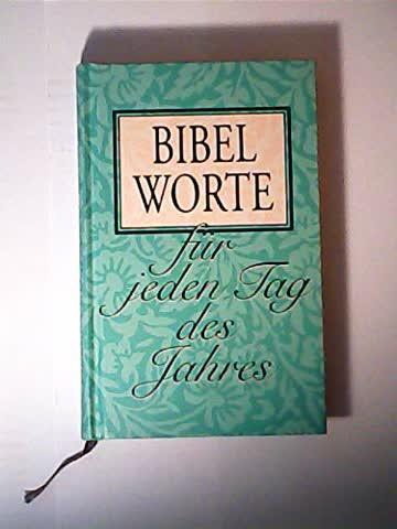 Bibelworte für jeden Tag des Jahres