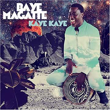Baye Magatte - Kaye Kaye