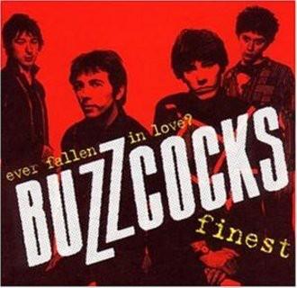 Buzzcocks - Ever Fallen In Love? Buzzcocks finest