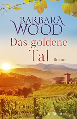 Das goldene Tal: Roman