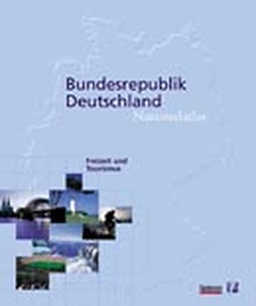 Bundesrepublik Deutschland, Nationalatlas, 12 Bde. u. 1 Reg.-Bd., Bd.10, Freizeit und Tourismus: Leisure and Tourism