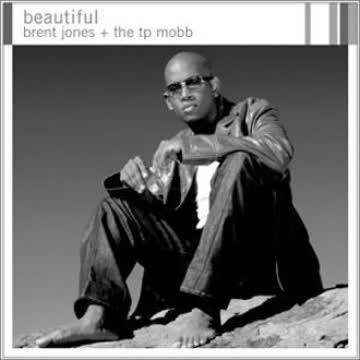 Brent & T.P.Mobb Jones - Beautiful