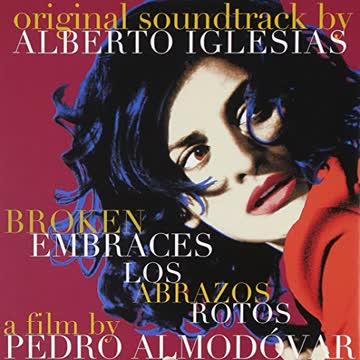 Various Artists - Broken Embraces (Los Abrazos Rotos)