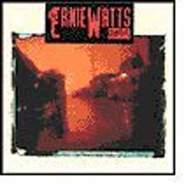 Watts Quartet - Ernie Watts Quartet
