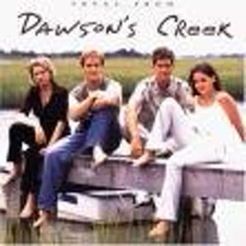 Original Soundtrack - Dawson's Creek [Enhanced]