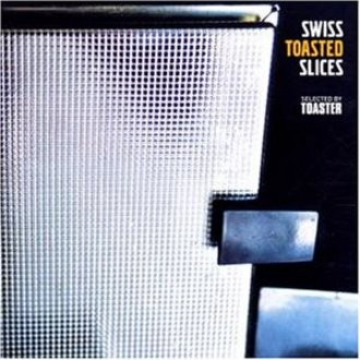 Various - Swiss Toasted Slices