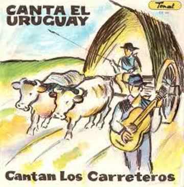 Canta el Uruguay / Cantan Los Carreteros